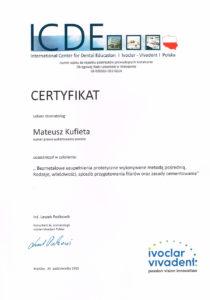 """Certyfikat ukończenia szkolenia lekarza stomatologia Mateusza Kufiety """"Bezmetalowe uzupełnienie protetyczne wykonywane metodą pośrednią"""""""