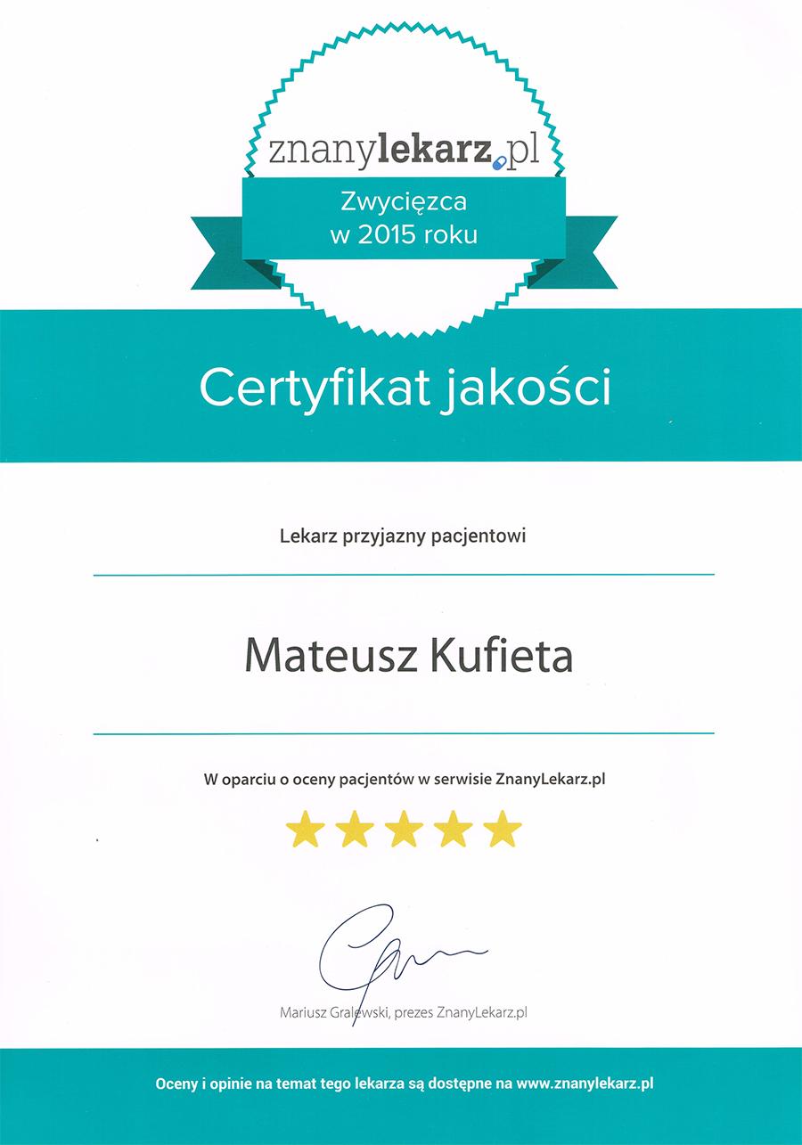 Certyfikat jakości Mateusza Kufiety w oparcji o oceny pacjentów serwisu ZnanyLekarz.pl