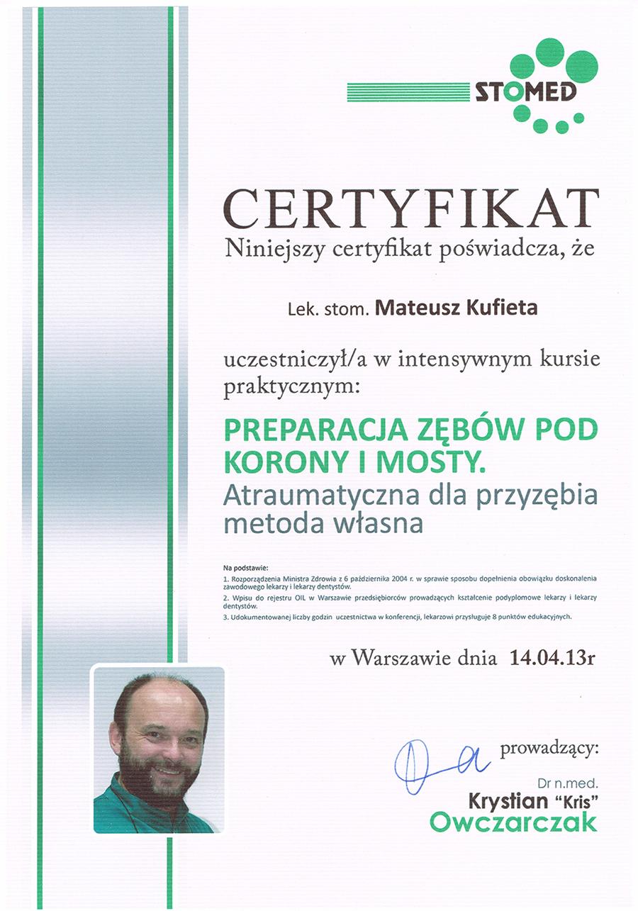 Certyfikat poświadczający uczestnictwo Mateusza Kufiety w kursie praktycznym Preparacja zębów pod korony i mosty