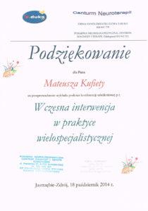 Podziękowania dla Pana Mateusza Kufiety za przeprowadzenie wykładu podczas konferencji szkoleniowej p.t. Wczesna interwencja w praktyce wielospecjallistycznej